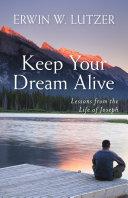 Keep Your Dream Alive Pdf/ePub eBook