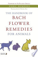 The Handbook of Bach Flower Remedies for Animals Book