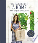 """She Made Herself a Home: A Practical Guide to Design, Organize, and Give Purpose to Your Space"" by Rachel Van Kluyve"