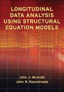 Longitudinal Data Analysis Using Structural Equation Models