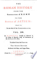 The Roman History from the Foundation of Rome to the Battle of Actium     Translated from the French     The Second Edition  Etc Book PDF
