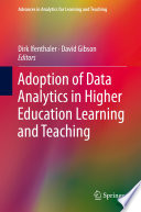 Adoption Of Data Analytics In Higher Education Learning And Teaching