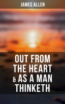 Out from the Heart & As a Man Thinketh ebook