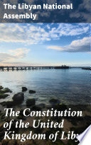 The Constitution Of The United Kingdom Of Libya