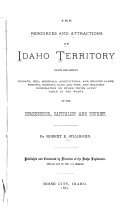 The Resources and Attractions of Idaho Territory