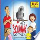All Squawk No Talk