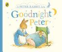 Peter Rabbit Tales   Goodnight Peter Book PDF