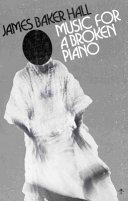 Music for a Broken Piano