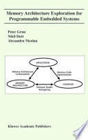 Memory Architecture Exploration for Programmable Embedded Systems Book