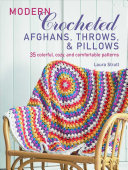 Modern Crocheted Afghans  Throws  and Pillows