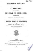 Historical Sketches of Statesmen who Flourished in the Time of George III, to which is Added Remarks on Party, and an Appendix