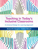 Teaching in Today s Inclusive Classrooms  A Universal Design for Learning Approach