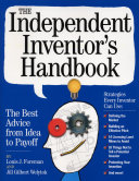 The Independent Inventor's Handbook