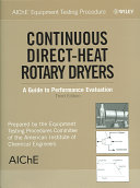 AIChE Equipment Testing Procedure   Continuous Direct Heat Rotary Dryers Book