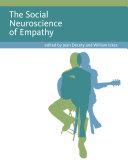 The Social Neuroscience of Empathy