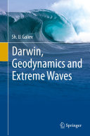 Darwin  Geodynamics and Extreme Waves