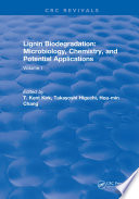 Lignin Biodegradation  Microbiology  Chemistry  and Potential Applications Book