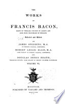 The works of Francis Bacon, Works. 1860