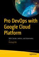 Pdf Pro DevOps with Google Cloud Platform Telecharger