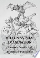 Milton s Visual Imagination