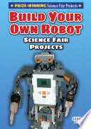 Build Your Own Robot Science Fair Project Book