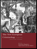 The New European Criminology