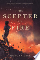 The Scepter Of Fire Oliver Blue And The School For Seers Book Four