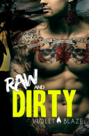 Raw and Dirty