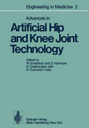 Advances in Artificial Hip and Knee Joint Technology