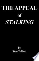The Appeal of Stalking Book