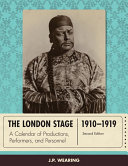 The London Stage 1910 1919