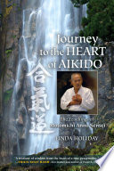 Journey to the Heart of Aikido Book PDF