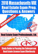 2018 Massachusetts VUE Real Estate Exam Prep Questions  Answers   Explanations