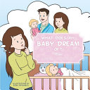 What Does My Baby Dream Of?