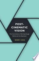 Postcinematic Vision