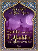 Pdf Suite de l'histoire d'Aladdin, ou la Lampe merveilleuse Telecharger