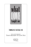 What Love Taught Me