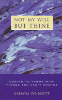 Not My Will But Thine Book PDF