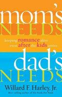 Mom's Needs, Dad's Needs