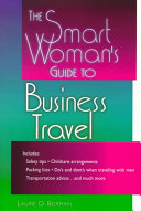 The Smart Woman's Guide to Business Travel