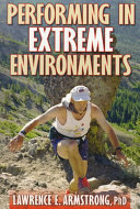 Performing in Extreme Environments