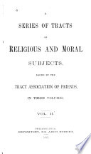 A Series of Tracts on Religious and Moral Subjects