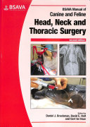 BSAVA Manual of Canine and Feline Head  Neck and Thoracic Surgery Book