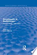 Encyclopedia Of Romanticism Routledge Revivals