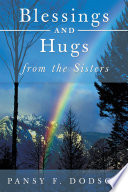 Blessings And Hugs From The Sisters