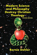 Modern Science and Philosophy Destroy Christian Theology Book PDF