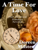 A Time for Love  Four Historical Romance Novellas