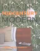 Making Midcentury Modern by Christopher Kennedy