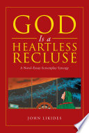 God Is a Heartless Recluse
