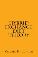Hybrid Exchange Diet Theory